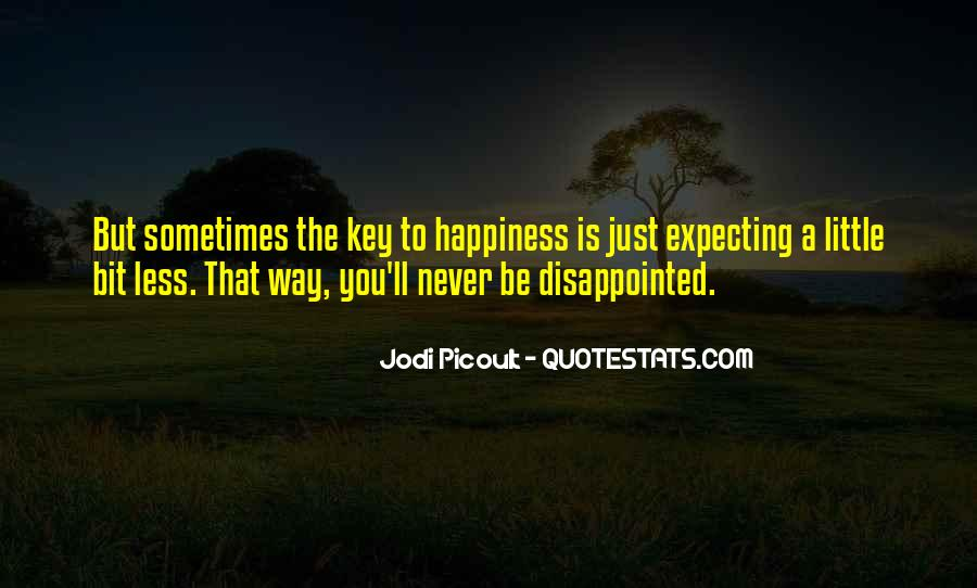 Never Be Disappointed Quotes #146381