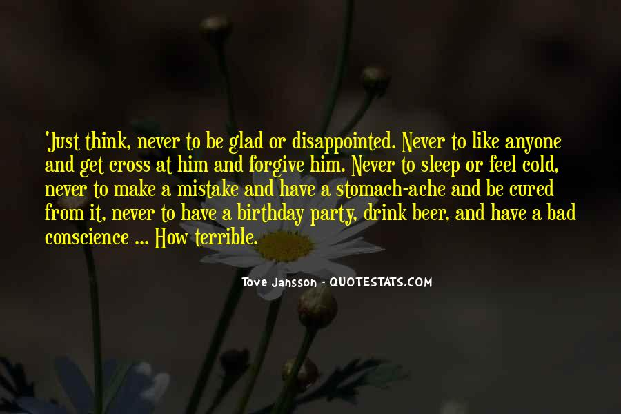 Never Be Disappointed Quotes #1478663