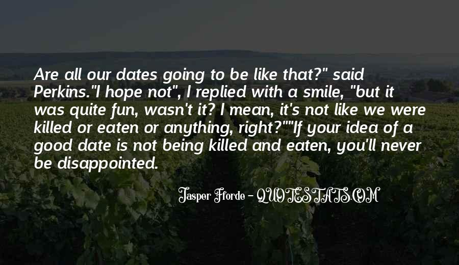 Never Be Disappointed Quotes #151996