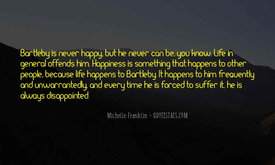 Never Be Disappointed Quotes #1729733
