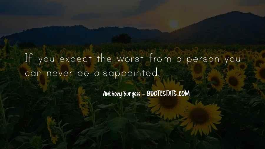 Never Be Disappointed Quotes #1761004