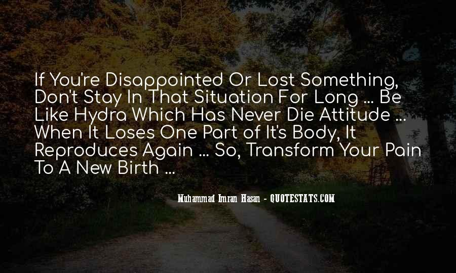 Never Be Disappointed Quotes #1822048