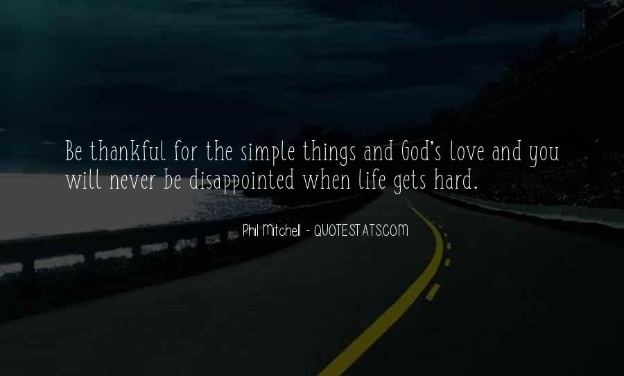 Never Be Disappointed Quotes #289646