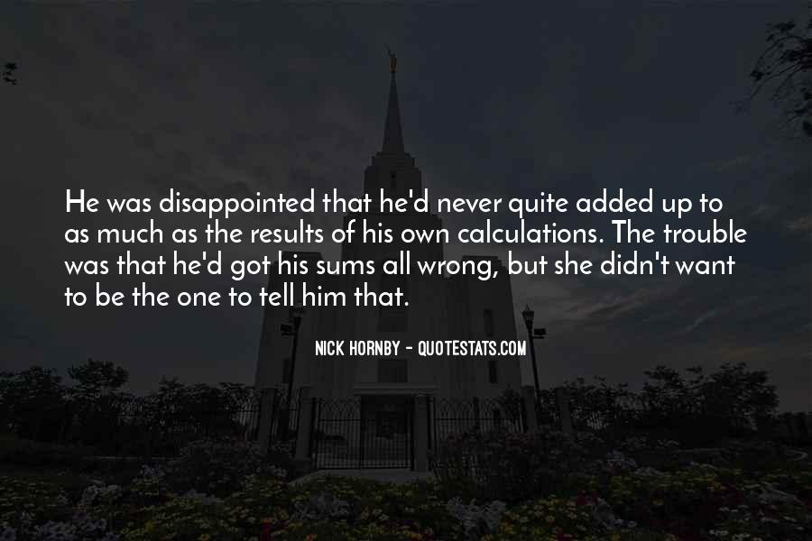Never Be Disappointed Quotes #366622