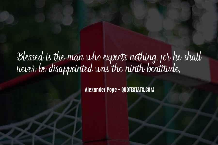 Never Be Disappointed Quotes #387104