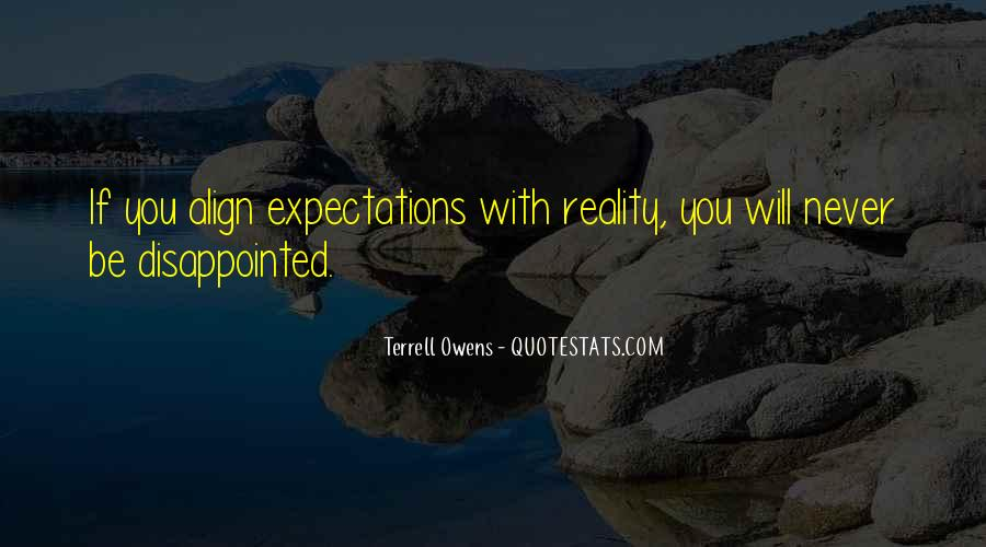 Never Be Disappointed Quotes #453763