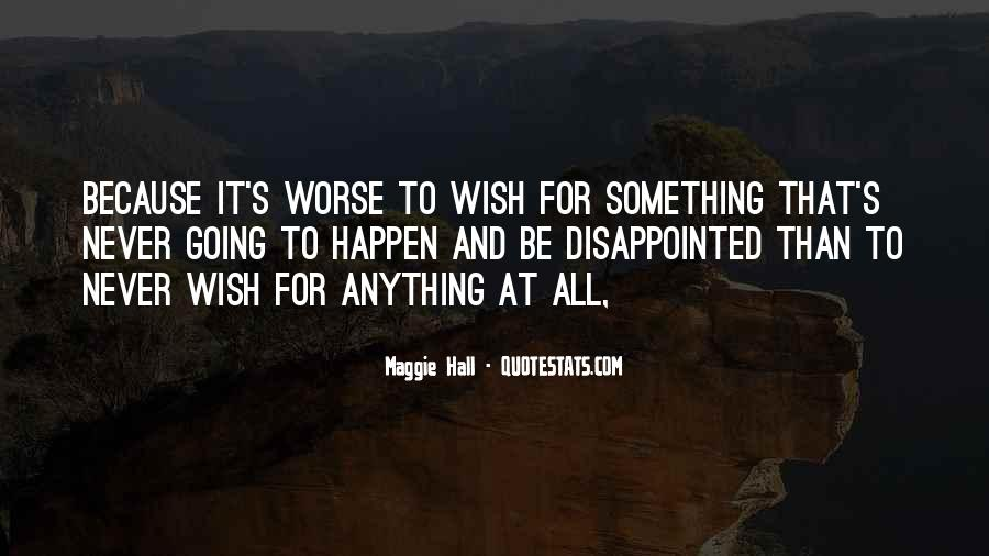 Never Be Disappointed Quotes #646724