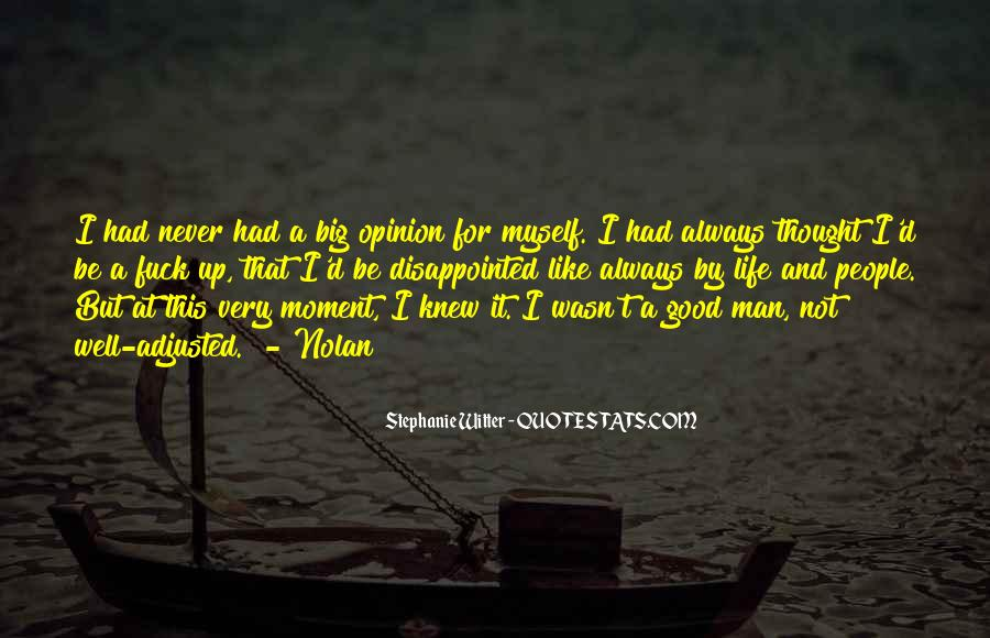 Never Be Disappointed Quotes #652063