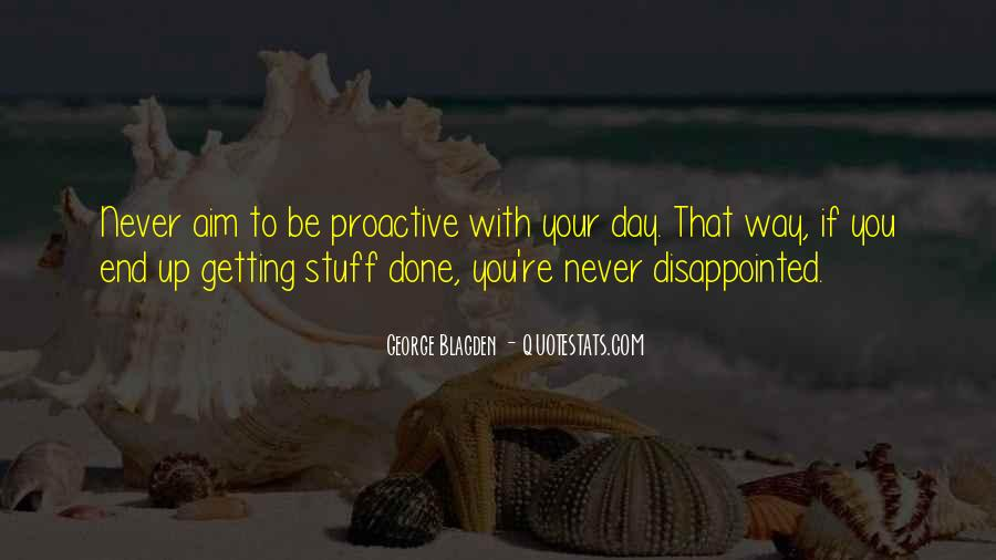 Never Be Disappointed Quotes #841401