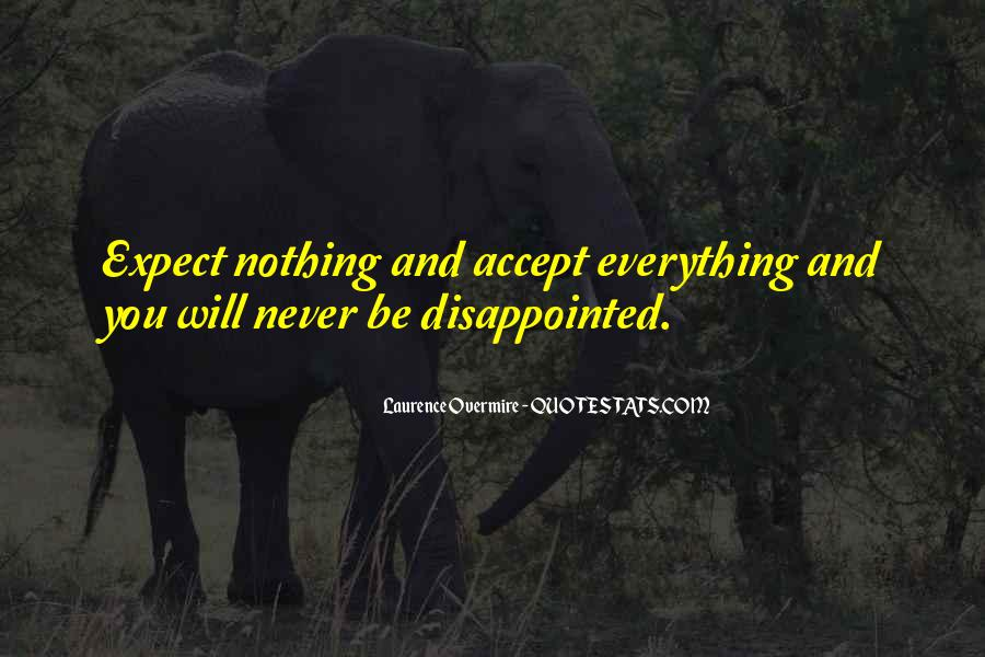 Never Be Disappointed Quotes #858735