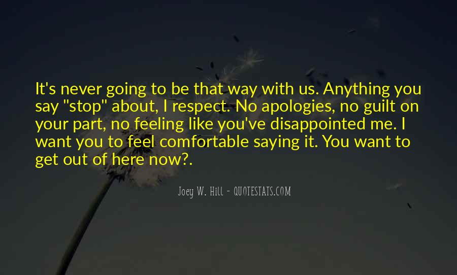 Never Be Disappointed Quotes #974025