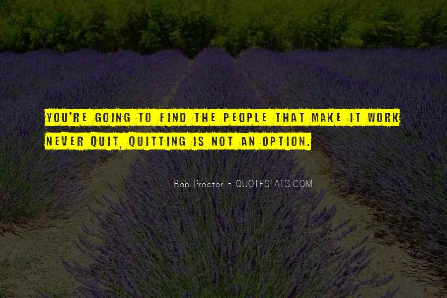 Never Be Someone's Option Quotes #121751