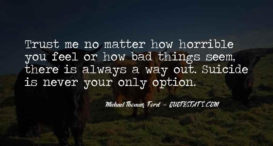 Never Be Someone's Option Quotes #212890
