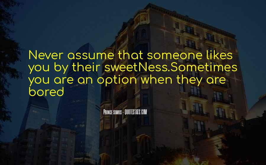 Never Be Someone's Option Quotes #457199