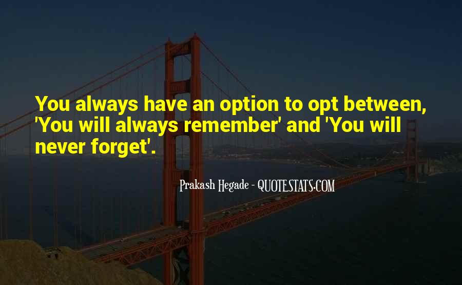 Never Be Someone's Option Quotes #517085