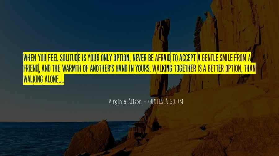 Never Be Someone's Option Quotes #570341