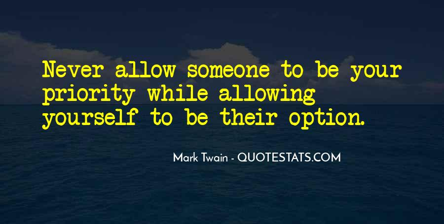 Never Be Someone's Option Quotes #705423