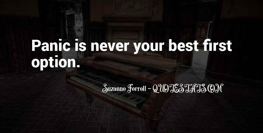 Never Be Someone's Option Quotes #708788