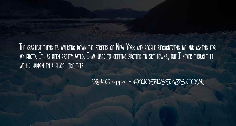 Never Been Quotes #17364