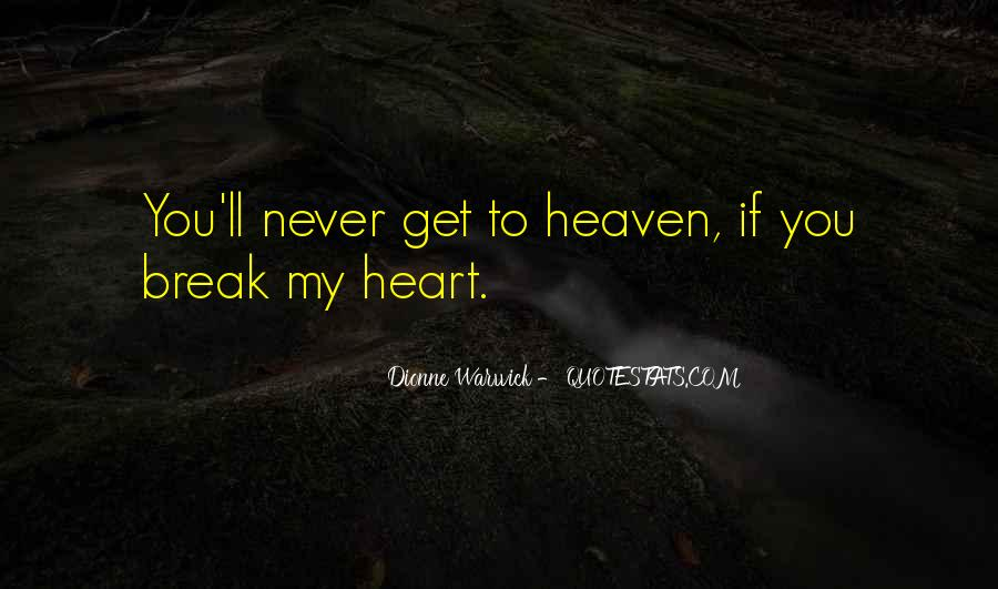 Top 71 Never Break Your Heart Quotes: Famous Quotes ...