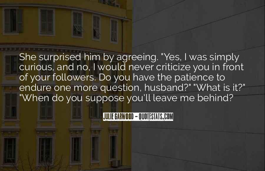 Never Criticize Quotes #105689