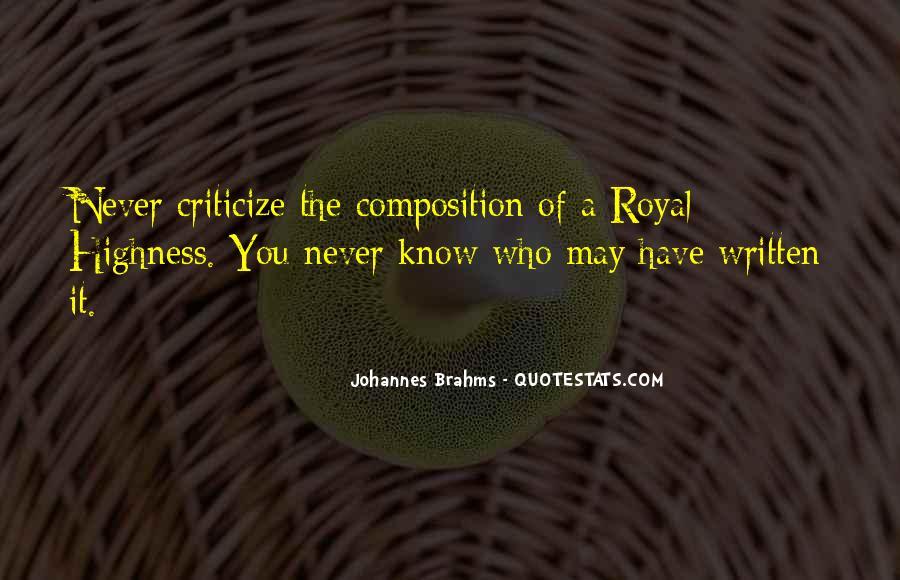 Never Criticize Quotes #1061794