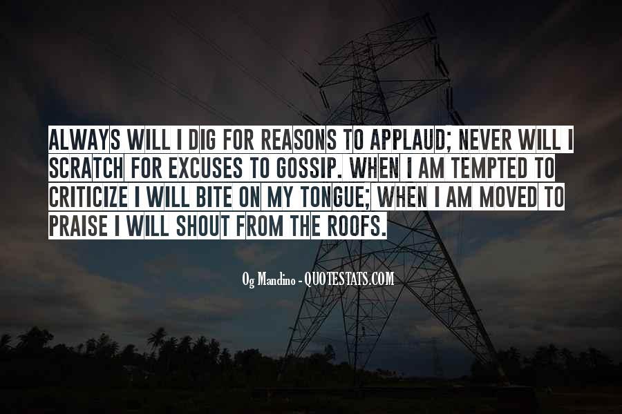 Never Criticize Quotes #1062649