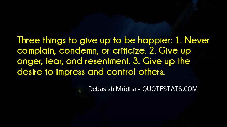 Never Criticize Quotes #1069852