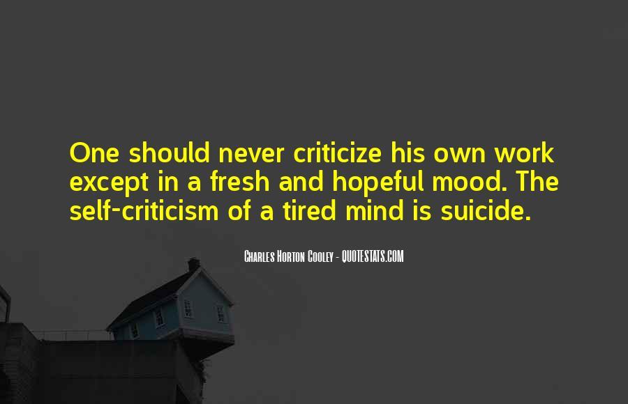 Never Criticize Quotes #1090150