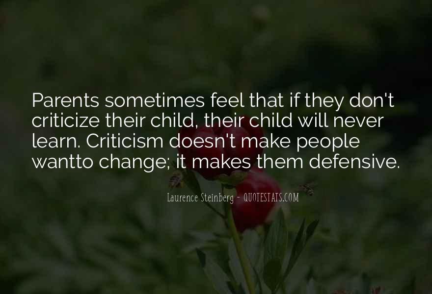 Never Criticize Quotes #1250775