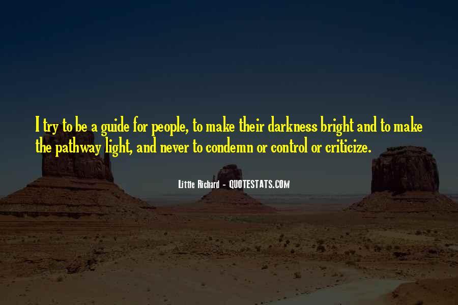 Never Criticize Quotes #1251716