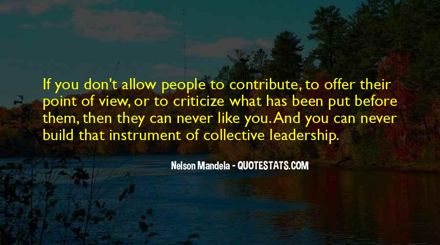 Never Criticize Quotes #1341980