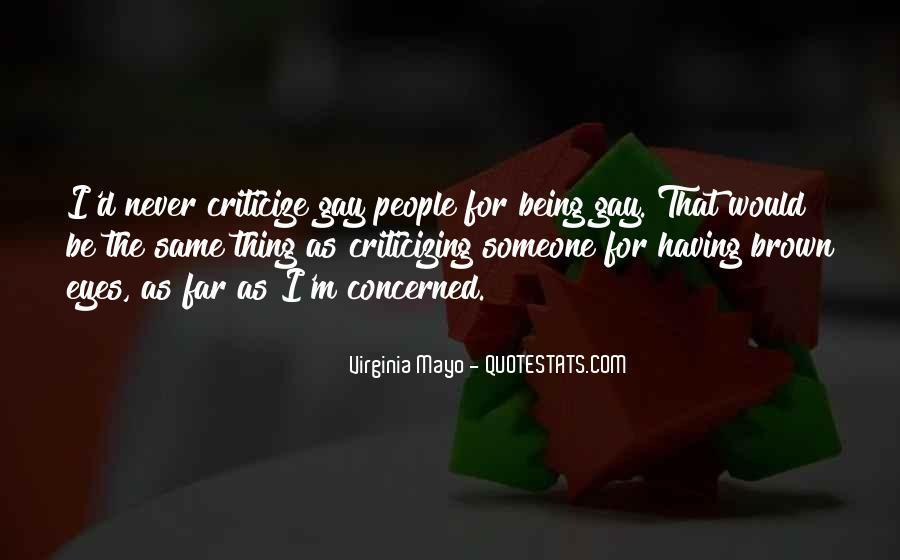 Never Criticize Quotes #1441453