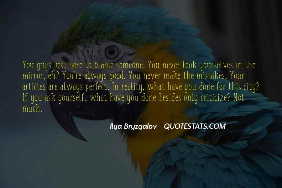 Never Criticize Quotes #1591790