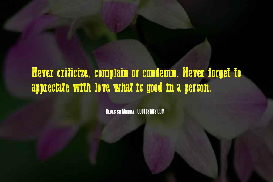 Never Criticize Quotes #1700318