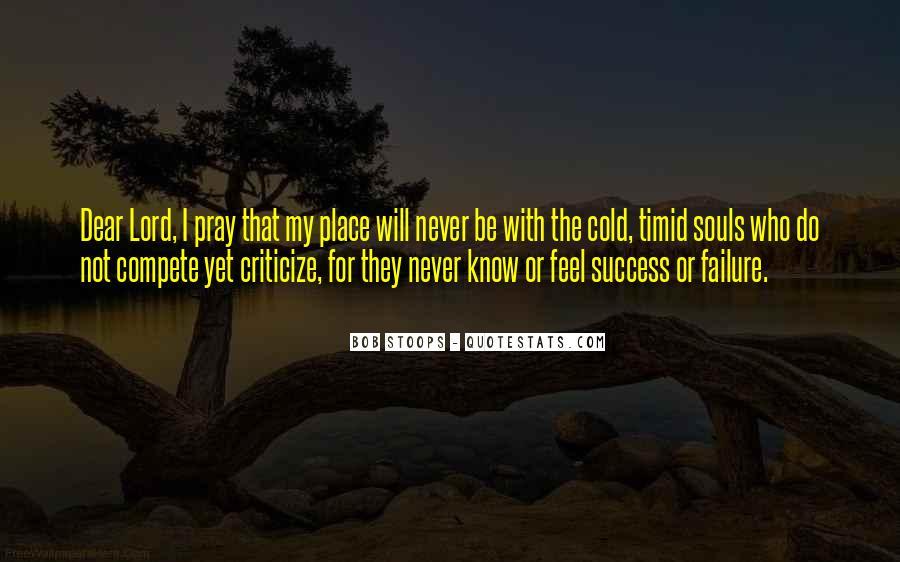 Never Criticize Quotes #1764150