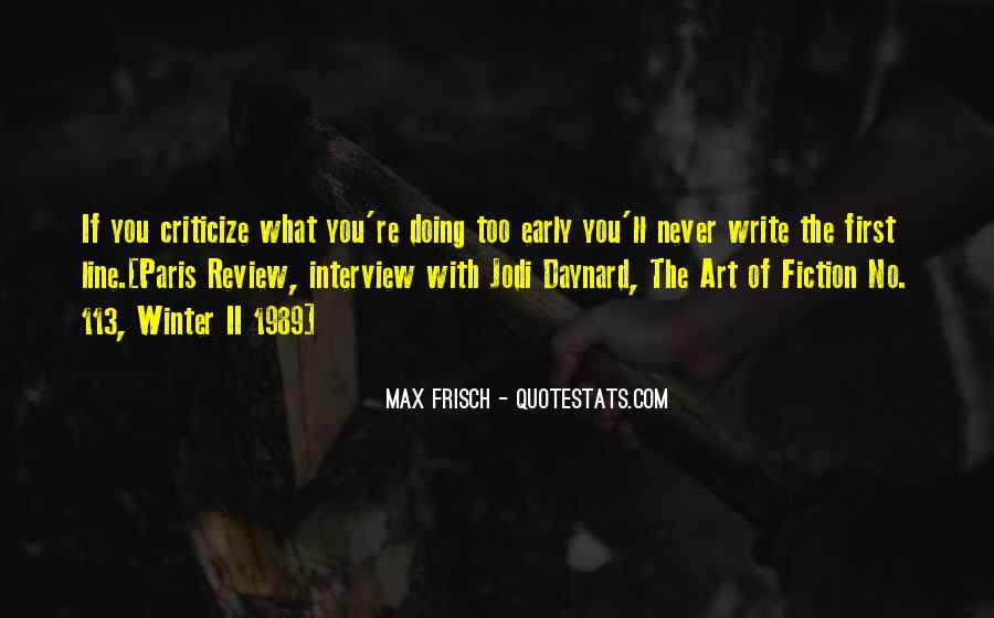 Never Criticize Quotes #1765750
