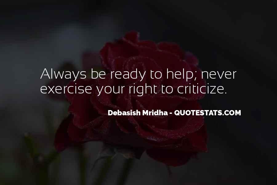 Never Criticize Quotes #1877967