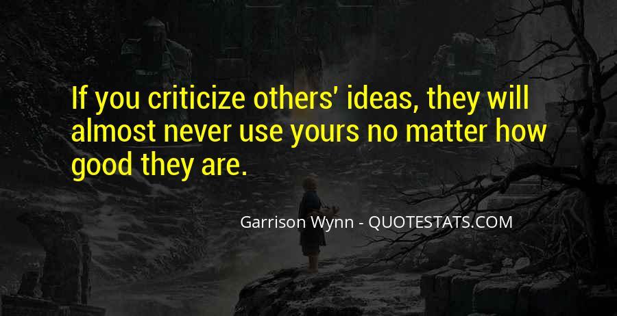 Never Criticize Quotes #198470