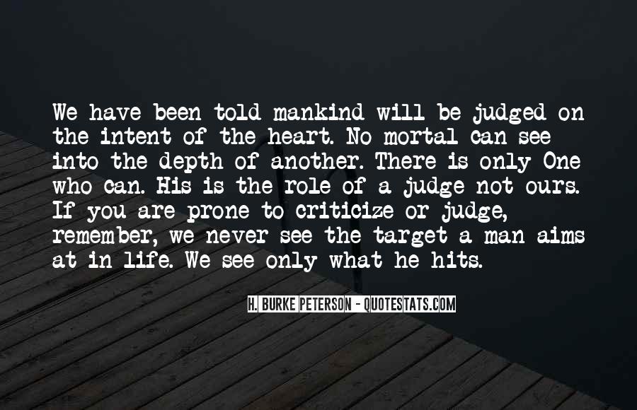 Never Criticize Quotes #223823