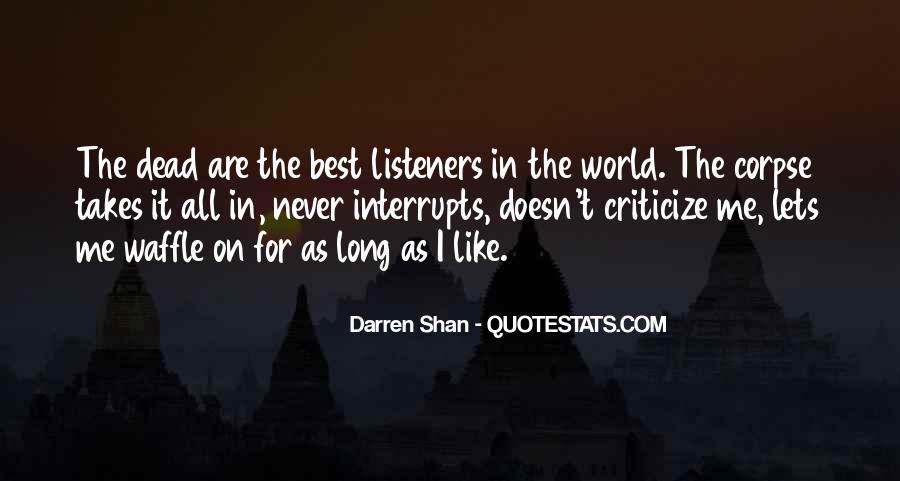 Never Criticize Quotes #330839