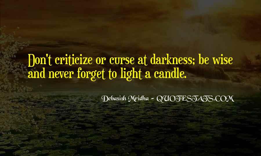 Never Criticize Quotes #403130