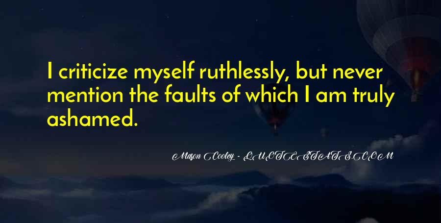 Never Criticize Quotes #454274