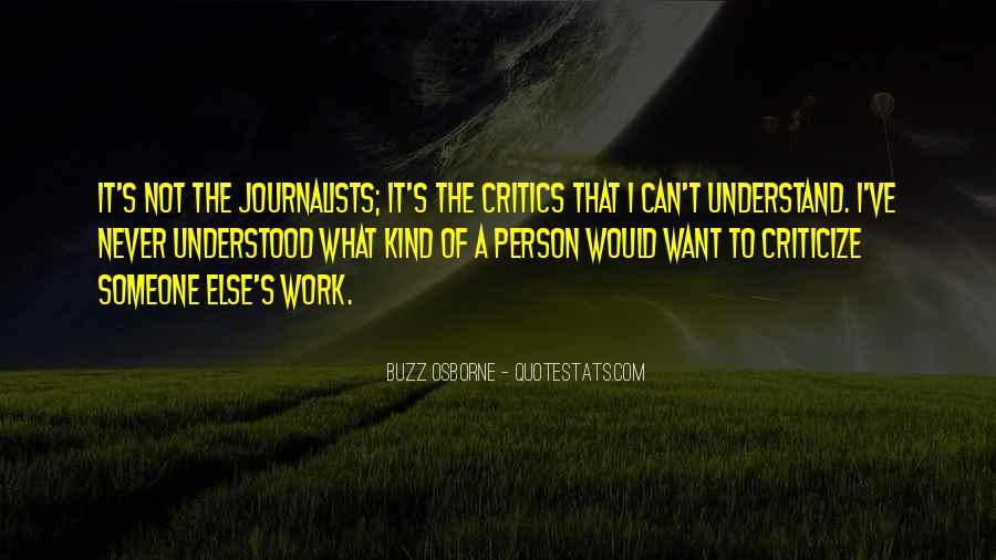 Never Criticize Quotes #492686