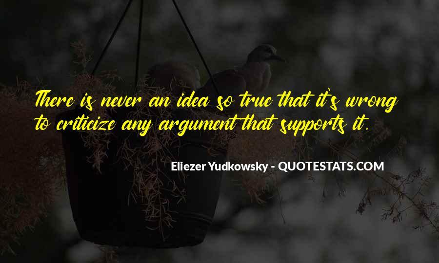 Never Criticize Quotes #56256