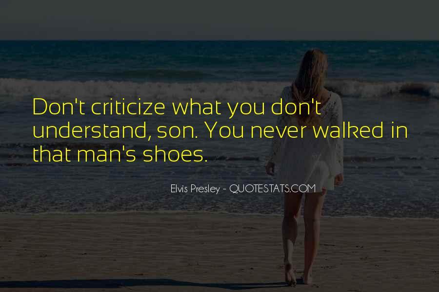 Never Criticize Quotes #606274