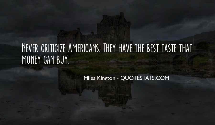 Never Criticize Quotes #607389