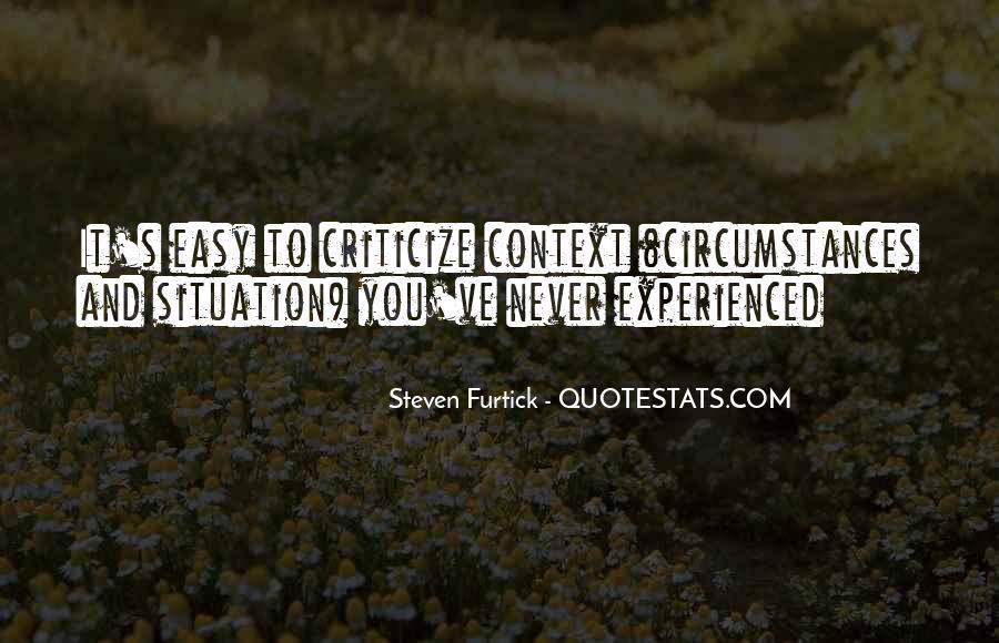 Never Criticize Quotes #63503