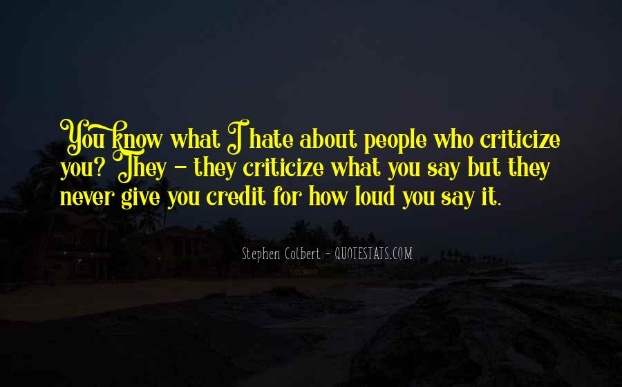 Never Criticize Quotes #852100