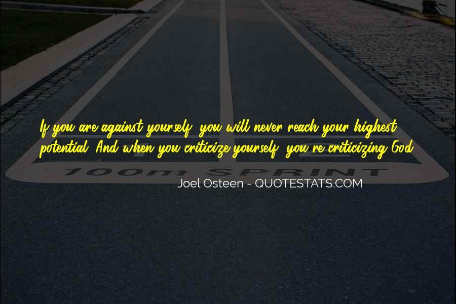 Never Criticize Quotes #943614
